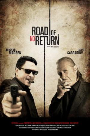 Road of No Return (2009)