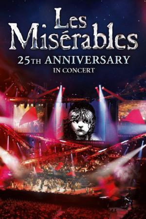 Les Misérables in Concert - The 25th Anniversary (2010)
