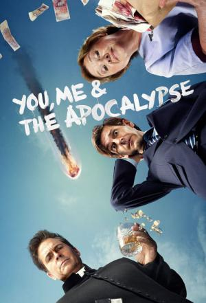 You, Me and the Apocalypse (2015)