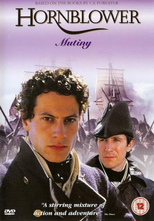 As Aventuras de Horatio Hornblower - O Motim (2001)