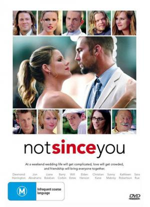 Not Since You (2009)
