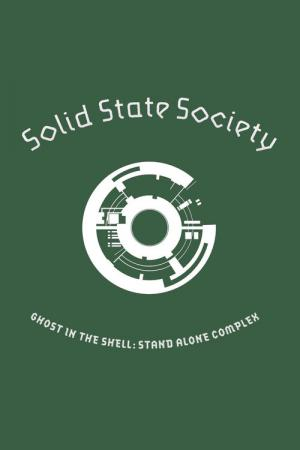 Ghost in the Shell: Stand Alone Complex - Solid State Society (2006)