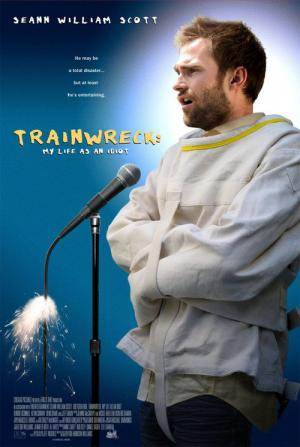Trainwreck: My Life as an Idiot (2007)