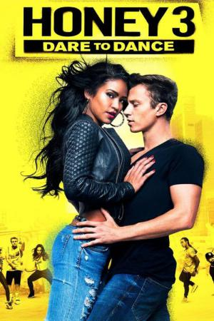 Honey 3: No Ritmo do Amor (2016)