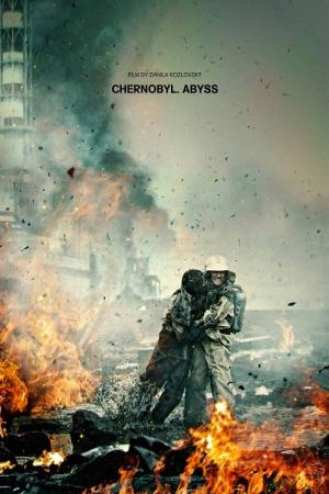 Chernobyl: O Filme - Os Segredos do Desastre (2021)